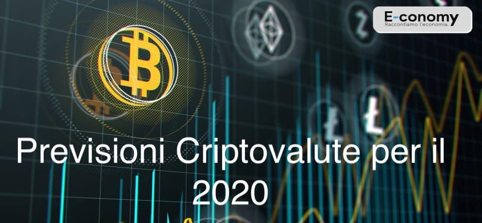 Previsioni Criptovalute 2020